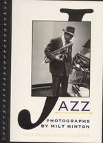 JAZZ PHOTOGRAPHS BY MILT HINTON