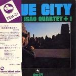 BLUE CITY/ SUZUKI ISAO QUARTET+1