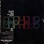 ORPHEUS/黒いオルフェ