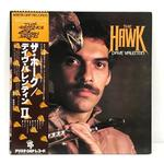 THE HAWK/DAVE VALENTIN