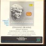 BRAHMS:GERMAN REQUIEM OP,45 VARIATION ON A THEME BY HAYDN OP.56a
