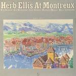 HERB ELLIS AT MONTREUX SUMMER 1979