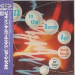JAZZ IN THE SPACE AGE GEORGE RUSSELL AND HIS ORCHESTRA