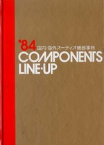 '84 COMPONENTS LINE-UP