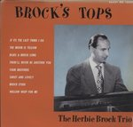 BROCK'S TOP'S/HERBIE BROCK