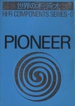 PIONEER/HI-FI COMPONENTS SERIES-6