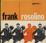 I PLAY TROMBONE/FRANK ROSOLINO
