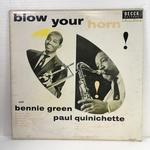 BLOW YOUR HORN/BENNIE GREEN & PAUL QUINICHETTE