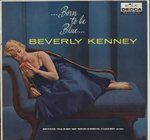 BORN TO BE BLUE/BEVERLY KENNEY