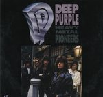 HEAVY METAL PIONEERS/DEEP PURPLE