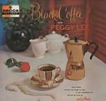 BLACK COFFEE/PEGGY LEE