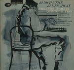 BLOWIN' THE BLUES AWAY/HORACE SILVER