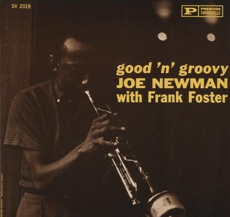 Joe Newman and Frank Foster [Audio CD] 【送料無料】 Good n Groovy USED