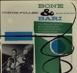 BONE & BARI/CURTIS FULLER