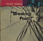 BREAKING POINT/FREDDIE HUBBARD
