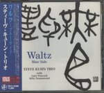 WALTZ〜BLUE SIDE/STEVE KUHN TRIO