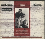 CORNERSTONE/ANTOINE HERVE TRIO