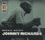 MOSAIC SELECT/JOHNNY RICHARDS