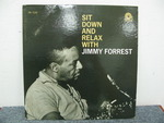SIT DOWN AND RELAX WITH/JIMMY FORREST