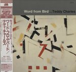 WORD FROM BIRD.../TEDDY CHARLES