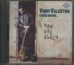 NOW AND AGAIN/VINNY VALENTINO