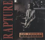 RAPTURE/JAY THOMAS