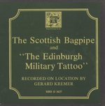 THE SCOTTISH BAGPIPE AND THE EDINBURGH MILITARY TATTOO