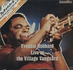 FREDDIE HUBBARD LIVE AT THE VILLAGE VANGUARD