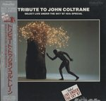TRIBUTE TO JOHN COLTRANE