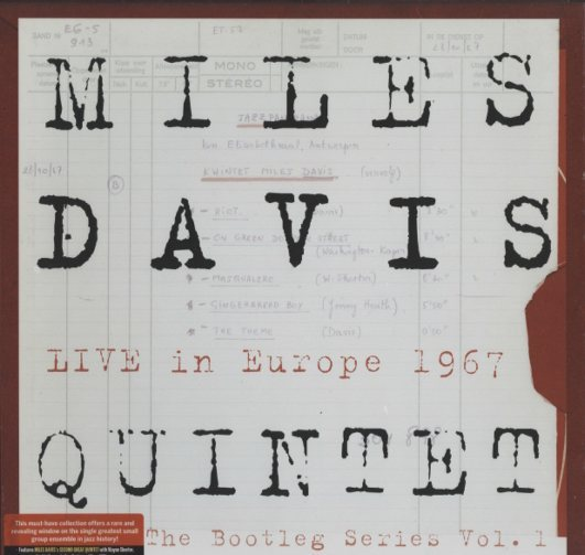 MILES DAVIS QUINTET LIVE IN EUROPE 1967/THE BOOTLEG SERIES VOL 1