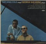 NAT KING COLE SINGS /THE GEORGE SHEARING QUINTET PLAYS