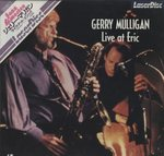 GERRY MULLIGAN LIVE AT ERIC