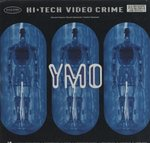 HI-TECH VIDEO CRIME/YMO