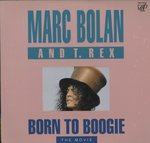 BORN TO BOOGIE/MARC BOLAN AND T.REX