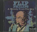 A MELODY FROM THE SKY/FLIP PHILLIPS
