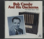 THE RADIO YEARS/BOB CROSBY