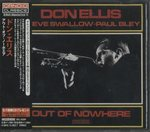 OUT OF NOWHERE/DON ELLIS