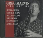 I'LL GET BY/GREG MARVIN