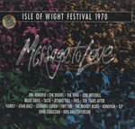 MESSAGE TO LOVE/THE ISLE OF WIGHT FESTIVAL 1970