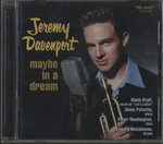 MAYBE IN A DREAM/JEREMY DAVENPORT