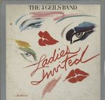 LADIES INVITED/THE J.GEILS BAND