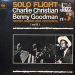 CHARLIE CHAISTIAN WITH THE BENNY GOODMAN SEXTET,SEPTET&ORCHESTRA