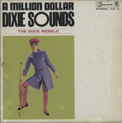 A MILLION DOLLAR DIXIE SOUNDS THE DIXIE REBELS 画像