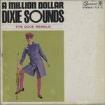 A MILLION DOLLAR DIXIE SOUNDS