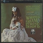 WHIPPED CREAM & OTHER DELIGHTS/HERB ALPERT'S TIJUANA BRASS