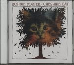 CHESHIRE CAT/RONNIE FOSTER