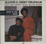 BACK TO THE NEIGHBOR HOOD/JEANNIE & JIMMY CHEATHAM