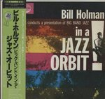 BIG BAND IN JAZZ ORBIT/BILL HOLMAN