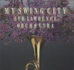 MY SWING CITY/SYD LAWRENCE