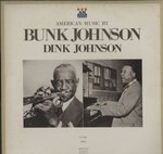 BUNK JOHNSON & DINK JOHNSON